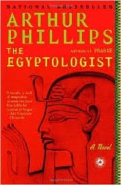 The Egyptologist by Arthur Phillips: A Book Review