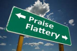 Praise or Flattery!