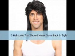 5 Hairstyles That Should Never Come Back In Style