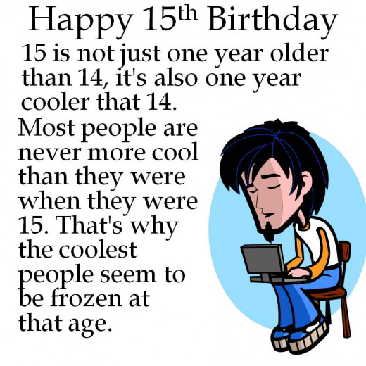 Birthday Quotes Funny 14 Years Old: 15th Birthday Card Wishes, Jokes, And Poems