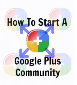 How To Start A Google+ Community