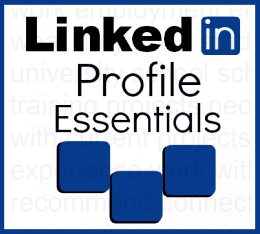 LinkedIn Profile Essentials