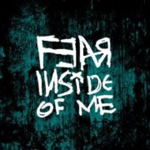 Fear Inside of Me.