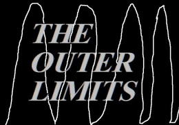 The Outer Limits was spooky science fiction.