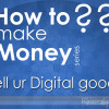 Sell your digital goods and services, 14 websites