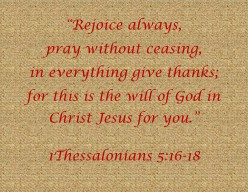 © Pray Without Ceasing -- 1 Thess. 5:16-18