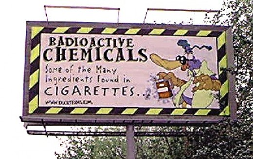 "Billboard in Houston, Texas, sponsored by some local high school students. You know that old expression that begins, ""...from the mouths of babes..."" Seems like these youngsters know more about tobacco than do many adults."