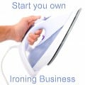 How To Start Your Own Ironing Business from Home