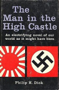 The Man in the High Castle by Philip K. Dick: A Book Review