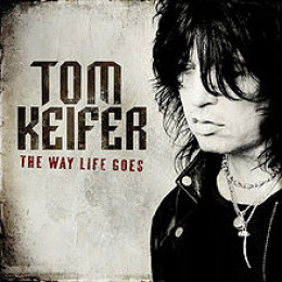 "Tom Keifer's ""The Way Life Goes"" (2013)"
