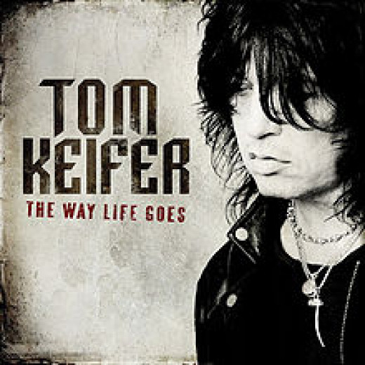 "Tom Keifer's ""The Way Life Goes"" (2013)"