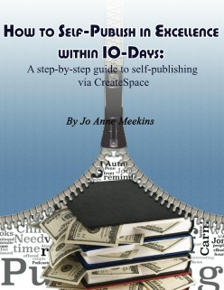 How to Self-Publish in Excellence within 10-Days for Free via CreateSpace