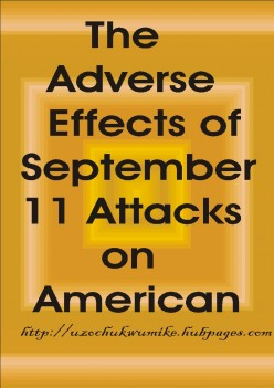 Adverse Effects of September 11 Attacks on America (Terrorist Attacks)