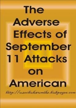 Adverse Effects of September 11 Attacks on America (Terrorist Attacks)