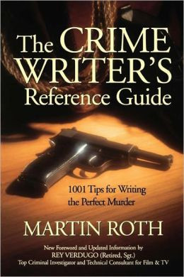 The Crime Writer's Reference Guide