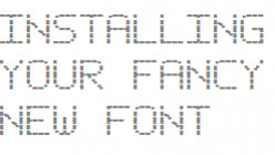 How To Install New Fonts