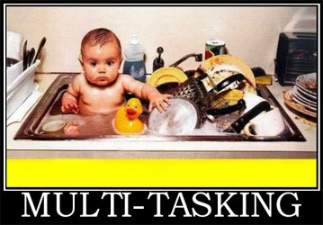 Multi-tasking isn't the way to go!
