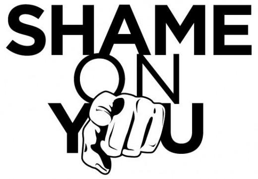 Shame on You!