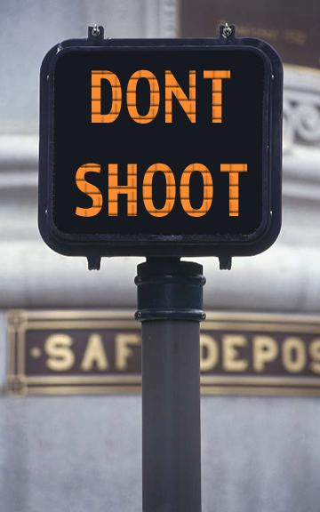 #DontShoot