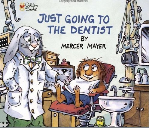 "Positive Books To Help Prepare Children For Their First Trip To The Dentist. ""Mercer Mayers"" Just Going To The Dentist"