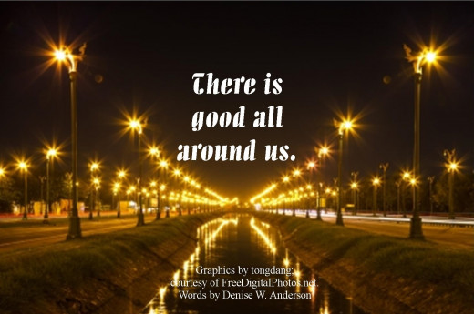 When we look for the good, we surely find it!