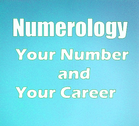 Your Birth or Life Path Number and Your Profession