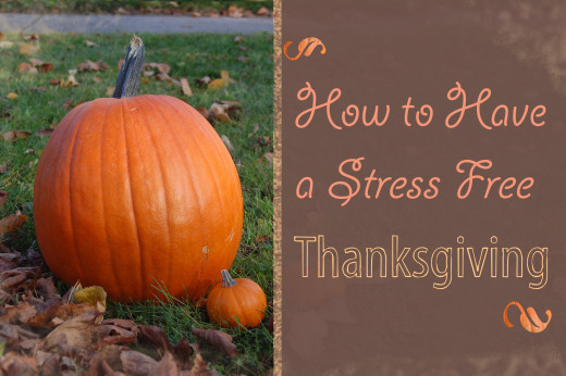 How to Have a Stress Free Thanksgiving