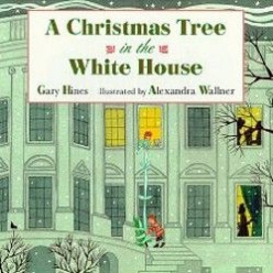 A Christmas Tree in the White House by Gary Hines