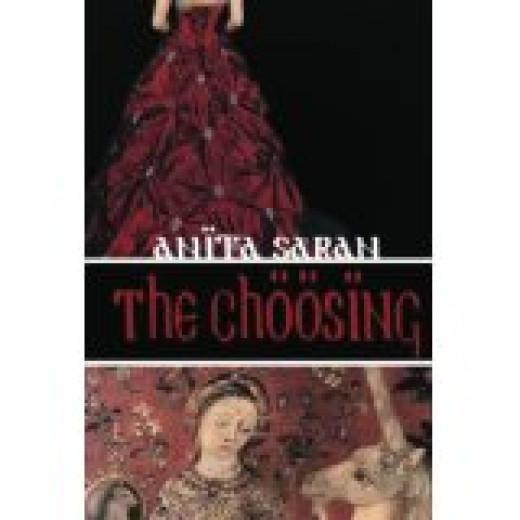 Cover of The Choosing - Fantasy Novella By Anita Saran