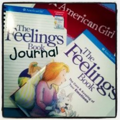 The Feelings Book by American Girl:  Every Parent of a Tween Girl Needs This One!
