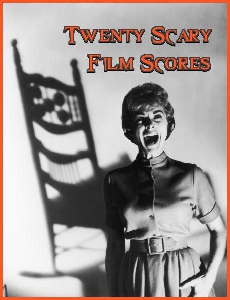 20 Scary Film Scores