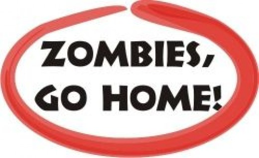 Zombies go home!