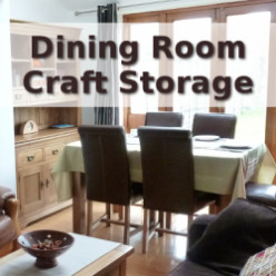 My Dining Room Craft Storage Solutions