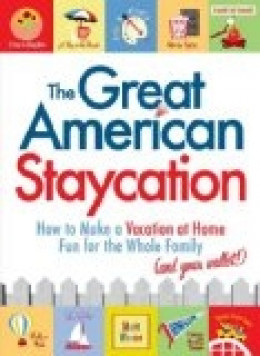 staycation ideas, plan a staycation, staycation plans, staycation tips