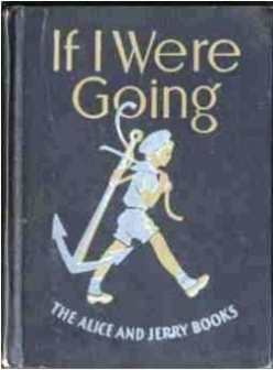 If I Were Going: The Alice and Jerry Books - The Most Memorable Book of My Life