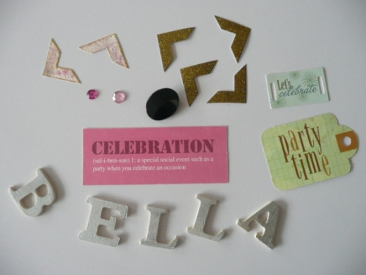 Embellishments - photo corners, pink rhinestones, black Hot Rock, relevant card or chipboard quotes and words, and silver chipboard letters B-E-L-L-A (in the style of those on top of Bella's cake)