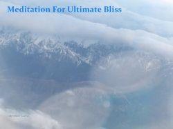 Meditation For Ultimate Bliss