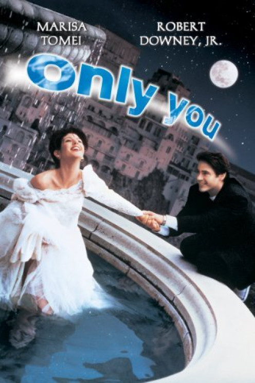 Only You Light Hearted and Warm Romantic Comedy Movie with Robert Downey Jr and Marisa Tomei