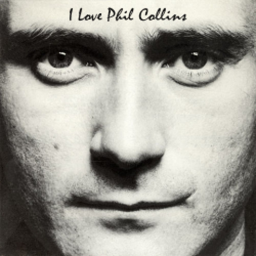 I Love Phil Collins