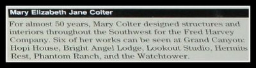 Mary Elizabeth Jane Colter, the designer of the Watchtower