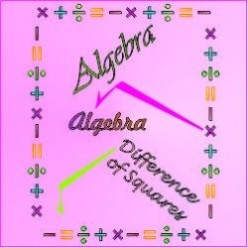 Math Hints: Algebra -- Difference of Squares