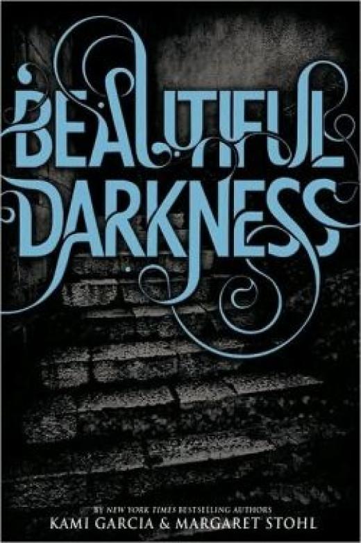 Beautiful Darkness - Beautiful Creatures Book 2