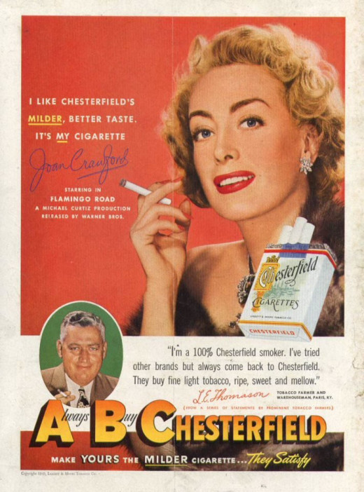 "Joan Crawford sold ""Chesterfield"" cigarettes."