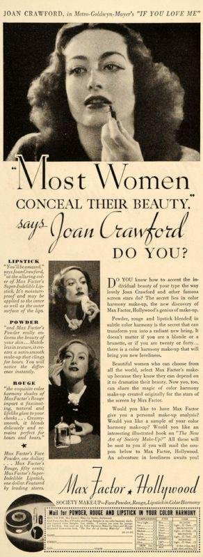 Joan always had a sincere appretiation for Max Factor.