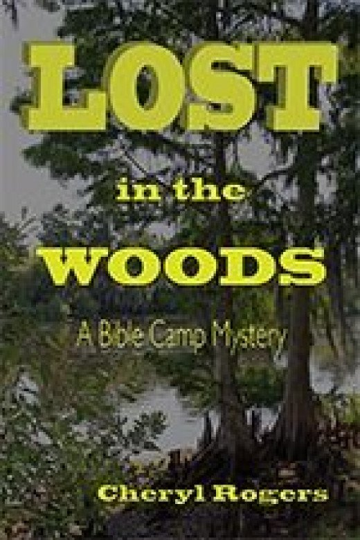 Lost in the Woods:A Bible Camp Mystery, a young adult ebook, by Cheryl Rogers.