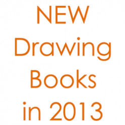 20 NEW Books about Drawing in 2013