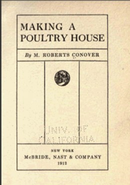 """Making A Poultry House"" by M. Roberts Conover is just one of the five chicken ebooks that you can read in the Chicken Keeping Secrets book series."