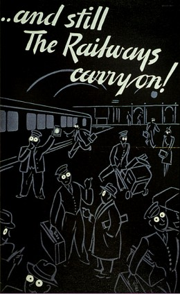 Poster issued to reassure people that the railways were still working, and to raise morale.
