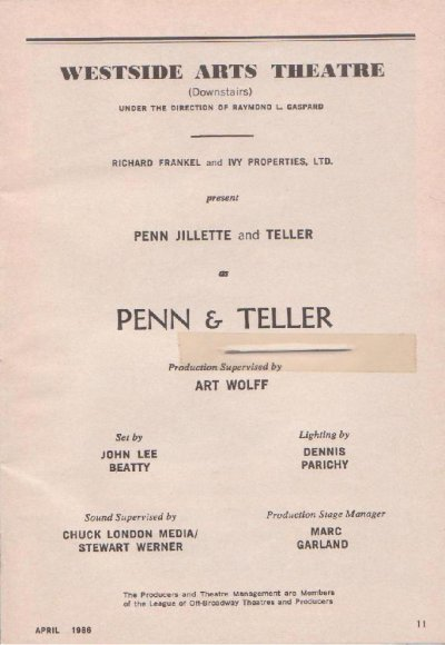 Penn And Teller were needling me