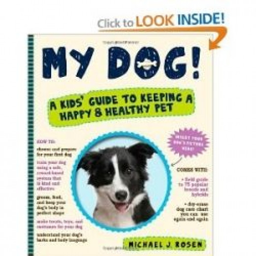 My Dog!: A Kids' Guide to Keeping a Happy and Healthy Pet - from Amazon